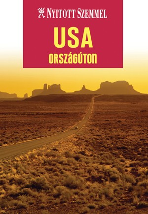 USA országúton - Nyitott Szemmel