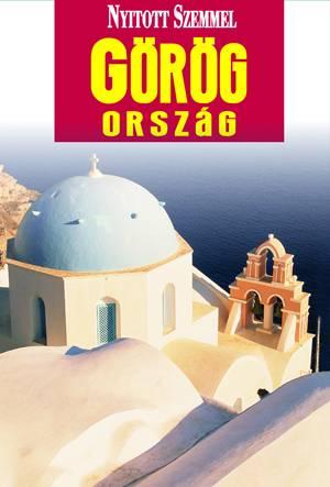 Görögország útikönyv - Nyitott Szemmel