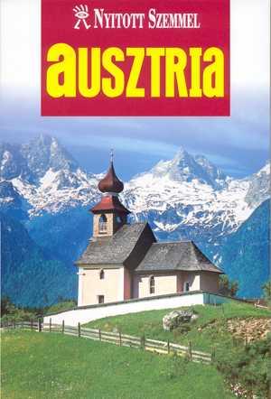 Ausztria útikönyv - Nyitott Szemmel