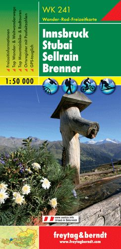 Innsbruck-Stubai-Sellrain-Brenner turistatérkép - f&b WK 241