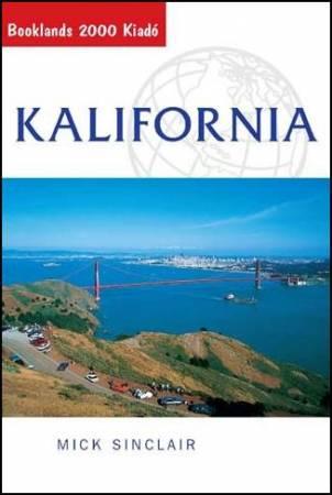 Kalifornia útikönyv - Booklands 2000