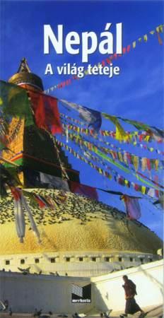 Nepál (A világ teteje) útikönyv
