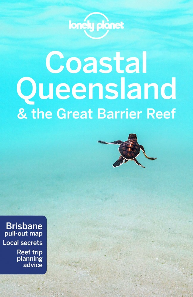 Queensland & The Great Barrier Reef - Lonely Planet