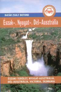 Észak-, Nyugat-, Dél-Ausztrália útikönyv - Batár útikönyvek